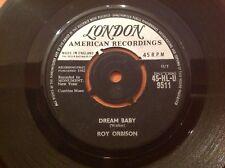 ROY ORBISON - 1962 vinyl 45rpm 7-Single - DREAM BABY