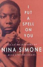 I PUT A SPELL ON YOU THE AUTOBIOGRAPHY OF NINA SIMONE CLEARY BOOK SINGER PIANIST