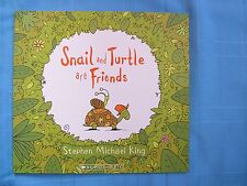 SNAIL AND TURTLE ARE FRIENDS.  STEPHEN MICHAEL KING.  S/C - BRAND NEW