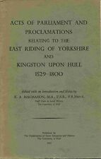 ACTS OF PARLIAMENT RELATING TO THE E RIDING OF YORKS & HULL 1529 - 1800 pub 1961