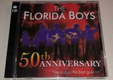 """The Florida Boys - 50th Anniversary """"Like A Rock, The Beat Goes On"""" 2 Disc Set"""