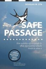 Safe Passage, How Mobility Affects People & What International Schools Should...