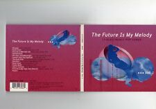 The Future Is My Melody Vol. 1 - CD - ELEKTROLUX - CHILL OUT LOUNGE DOWNTEMPO