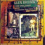 BROWN Glen & KING TUBBY - Termination Dub - CD Album