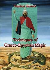 Techniques of Graeco-Egyptian Magic by Dr Stephen Skinner.