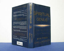 SPIRITUAL GENIUS THE MASTERY OF LIFE'S MEANING by W. GALLAGHER HC/DJ 1st ED 2002