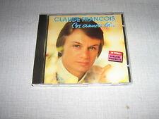CLAUDE FRANCOIS CD FRANCE CES ANNEES LA