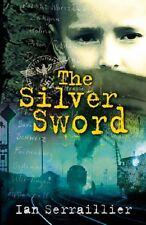 The Silver Sword,Ian Serraillier, Jane Serraillier