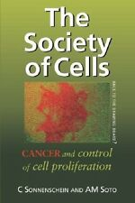 The Society of Cells Cancer and Control of Cell Proliferation