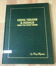 Coins, Tokens, and Medals from the West Indies by Ray Byrne - Signed 1975