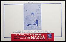 BUVARD PUBLICITAIRE ANCIEN : PILE MAZDA - ALBERT DUBOUT - N°2