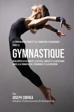 Le Programme Complet de Formation d'Endurance Pour la Gymnastique :...