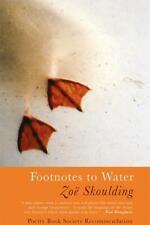 Footnotes to Water, Zoë Skoulding - Paperback, New