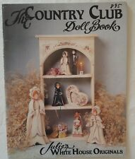 Decorative Painting Pattern Book THE COUNTRY CLUB DOLL BOOK Julie White