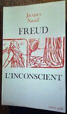 FREUD L'INCONSCIENT  Jacques Nassif en 1977 - PSYCHANALYSE PSYCHIATRIE HYPNOSE