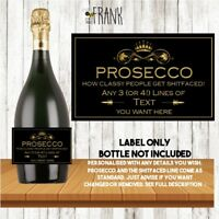 Funny/rude/PERSONALISED PROSECCO LABEL.Valentine Birthday Anniversary Wedding