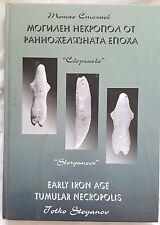 Early Iron Age Tumular Necropolis, 'sboryanvo', Totko Stoyanov, *scarce book*