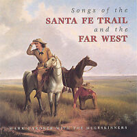 NEW Songs of the Santa Fe Trail and the Far West (Audio CD)