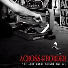 ACROSS THE BORDER - The last dance around... CD NEU! > pogues, dropkick murphys