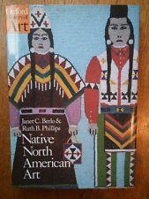 Native North American Art - Berlo & Phillips *Very good hardback*
