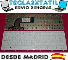 TECLADO PARA HP Notebook PC 15z-g100 CTO (ENERGY STAR) ESPAÑOL CON MARCO BLANCO