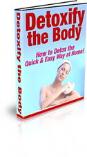 DETOXIFY The Body - Secrets On How To Detox The Quick And Easy Way At Home (CD)