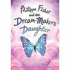 Philippa Fisher and the Dream-Maker's Daughter by Kessler, Liz, Good Book