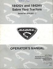 John Deere/Sabre 1842Gv 1842Hv Yard Tractor Operator'S Manual