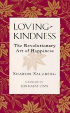 Loving-Kindness: The Revolutionary Art of Happiness by Sharon Salzberg