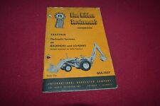International Harvester Loaders Backhoes Hydraulics Service Manual AMIL15
