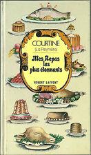 Mes repas les plus étonnants Courtine La Reynière Cuisine recette restaurant