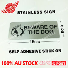 15cm x 6cm Stainless Steel Sign BEWARE OF THE DOG Sign AU STOCK