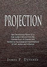 Projection : New Terminology Based on a Dual System Derived from the Chinese...