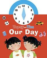 Topsy and Tim: Our Day clock book (Topsy & Tim) by Adamson, Gareth, Adamson, Jea