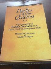 """Libro en español """" Dadles lo q quieren"""" Como convertir la escuela dominical..."""