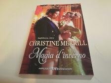MAGIA D'INVERNO di CHRISTINE MERRILL  GRANDE ROMANZO STORICO n. 853