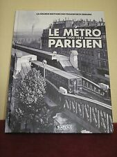 Livre PARIS le METRO PARISIEN 1900-1945 TBE / No cpa tram metro train...