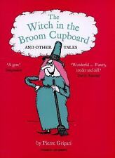 The Witch in the Broom Cupboard and Other Tales (Pushkin Children's Co-ExLibrary