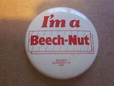 "1970's  era I'm A Beech-Nut Wearer Qualified to Win1 5/8"" pin"