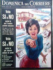 La Domenica del Corriere 13 Giugno 1965 Fantasmi Spazio Capitale Belveglio Asti