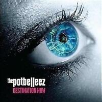 POTBELLEEZ, THE Destination Now CD NEW