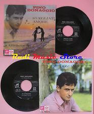 LP 45 7'' PINO DONAGGIO Svegliati amore Io mi domando 1966 italy cd mc dvd