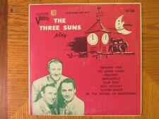 The Three Suns Play Varsity 69108 10 33 RPM