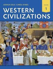 Western Civilazations: Their History And Their Culture