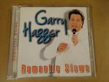CD / GARRY HAGGER - ROMANTIC SLOWS