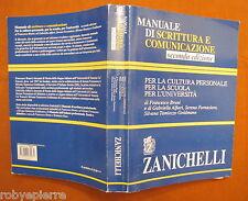Manuale di scrittura e comunicazione Bruni Alfieri Fornasiero Tamiozzo Goldmann