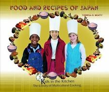 Kids in the Kitchen the Library of Multicultural Cooking: Food and Recipes of J…