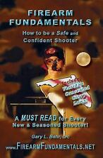 Florida Edition: Firearm Fundamentals : How to Be a Safe and Confident...