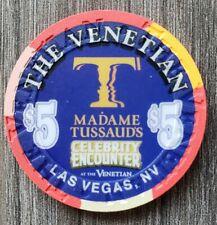 "New listing Venetian Las Vegas $5 *Madame Tussaud'S ""Uncirculated"""