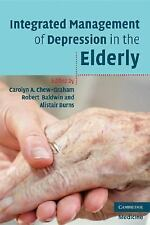 Integrated Management of Depression in the Elderly by Alistair Burns, Carolyn...